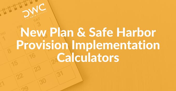 Download DWC's Plan Implementation Calculators here!
