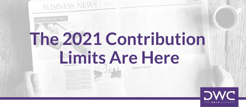 DWC News Update | 2021 Contribution Limits