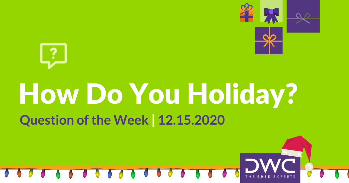 DWC Survey: How Do You Holiday?